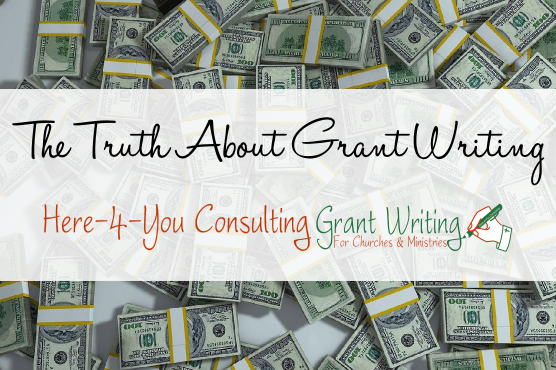 The Truth About Grant Writing