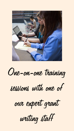 One-on-one training sessions with our expert grantwriting staff.